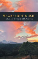 We Give Birth to Light