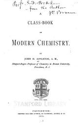 A Class-book of Modern Chemistry