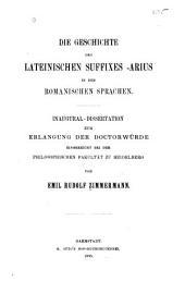 Die geschichte des lateinischen suffixes - arius in den romanischen sprachen: Inaugural-dissertation, Heidelberg