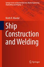 Ship Construction and Welding
