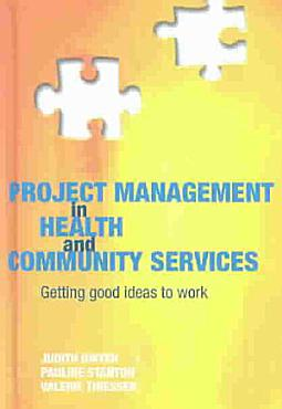 Project Management in Health and Community Services PDF