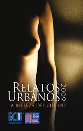 Relatos urbanos 2009: La belleza del cuerpo