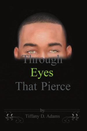 Through Eyes That Pierce PDF