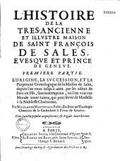 Histoire de la très-ancienne et illustre maison de saint François de Sales: évêque de Genève
