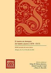 El teatro en tiempos de Isabel y Juana (1474 -1517)