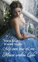 My own true Love   Meine wahre Liebe PDF