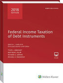 Federal Income Taxation of Debt Instruments   2018 Edition PDF