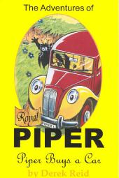 Piper Buys a Car: The Adventures of Royal Piper