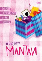 Mantan: #CrazyLove