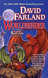 Worldbinder: The Sixth Book of the Runelords
