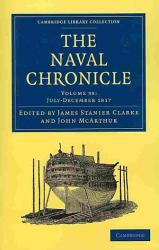 The Naval Chronicle Volume 38 July December 1817 Book PDF
