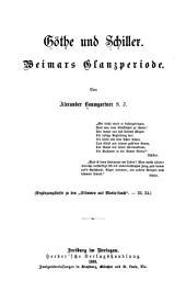 Göthe und Schiller: Weimars Glanzperiode
