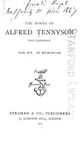 The Works of Alfred Tennyson Poet Laureate ...