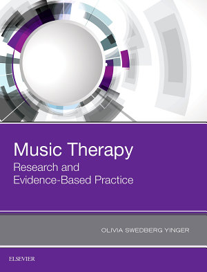Music Therapy  Research and Evidence Based Practice