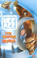 Ice Age  The Movie Novel