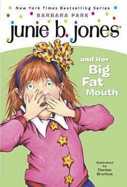 Junie B  Jones  3  Junie B  Jones and Her Big Fat Mouth PDF