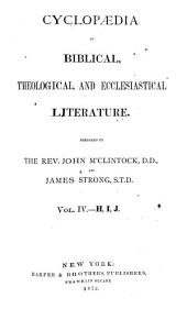 Cyclopaedia of Biblical, Theological, and Ecclesiastical Literature: Volume 4