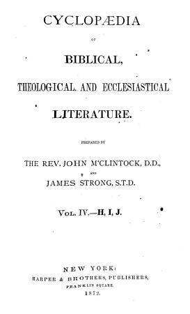 Cyclopaedia of Biblical  Theological  and Ecclesiastical Literature  H  I  J PDF