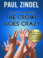 Every Seventeen Minutes the Crowd Goes Crazy  PDF