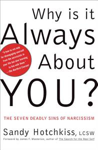 Why Is It Always About You  Book