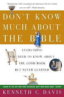 Don t Know Much About the Bible Book
