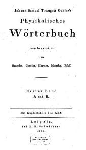 Physikalisches Wörterbuch: A und B, Band 1