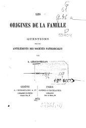 Les origines de la famille: questions sur les antécédents des sociétés patriarcales