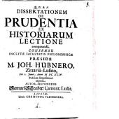 Diss. de prudentia ex historiarum lectione comparanda