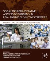 Social and Administrative Aspects of Pharmacy in Low  and Middle Income Countries PDF