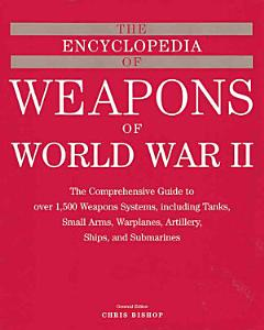 The Encyclopedia of Weapons of World War II PDF