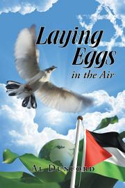 Laying Eggs In The Air
