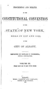 Proceedings and Debates of the Constitutional Convention of the State of New York: Volume 3