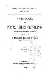 Antología de poetas líricos castellanos desde la formación del idioma hasta nuestros días: Volumen 5