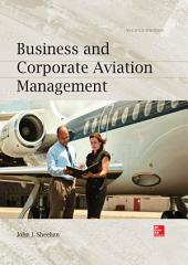 Business and Corporate Aviation Management, Second Edition: Edition 2