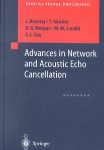 Advances in Network and Acoustic Echo Cancellation Book
