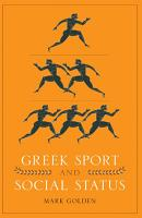 Greek Sport and Social Status PDF