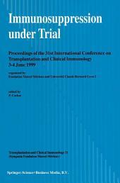 Immunosuppression under Trial