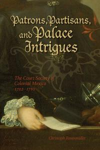 Patrons  Partisans  and Palace Intrigues Book
