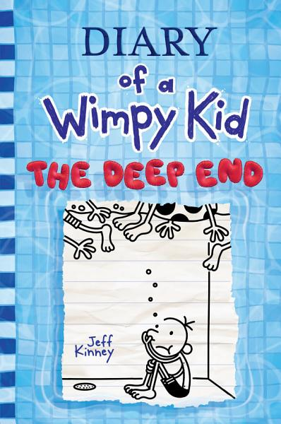 Download Deep End  Diary of a Wimpy Kid  15   The Book