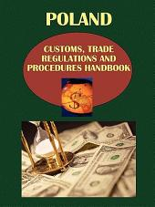 Poland Customs, Trade Regulations and Procedures Handbook