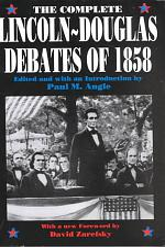 The Complete Lincoln-Douglas Debates of 1858