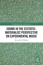 Sound in the Ecstatic-Materialist Perspective on Experimental Music
