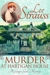 Murder at Hartigan House: a cosy historical mystery