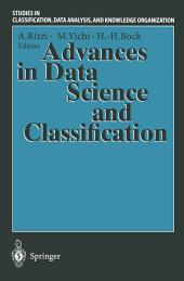 "Advances in Data Science and Classification: Proceedings of the 6th Conference of the International Federation of Classification Societies (IFCS-98) Università ""La Sapienza"", Rome, 21–24 July, 1998"