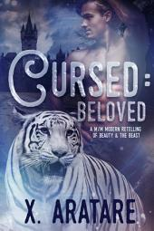 Cursed: Beloved Book 3: (M/M Modern Retelling of Beauty & the Beast)