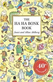 The Ha Ha Bonk Book