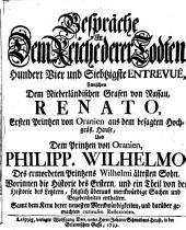 Gespräche In Dem Reiche derer Todten ... Zwischen Dem Niederländischen Grafen von Nassau, Renato, ... Und Dem Printzen von Oranien, Philipp. Wilhelmo, ...