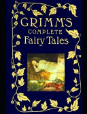 Grimms  Complete Fairy Tales Book