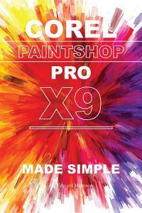 Corel Paintshop Pro X9 Made Simple PDF