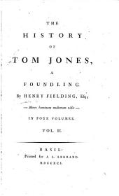 The History of Tom Jones: A Foundling ...